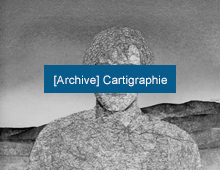 [Archive] Cartigraphie