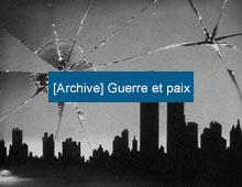 [Archive] Guerre et paix