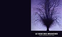 Le sexe des branches (projet)